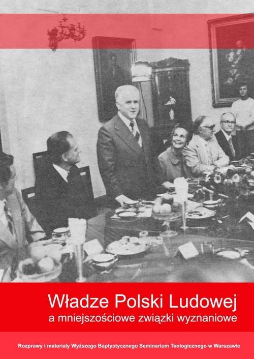 Władze Polski Ludowej a mniejszościowe związki wyznaniowe - brak