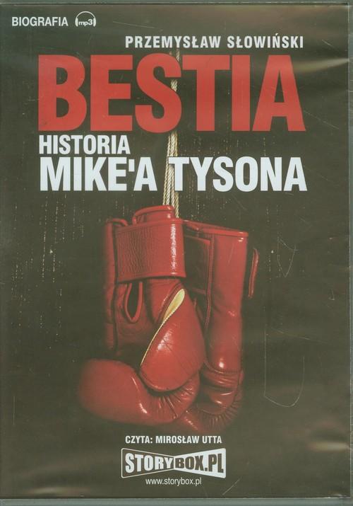 AUDIOBOOK Bestia Historia Mike'a Tysona - Słowiński Przemysław
