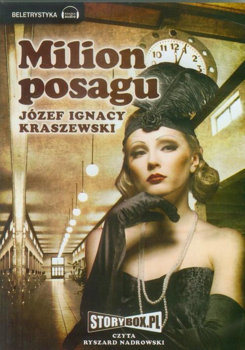 AUDIOBOOK Milion Posagu - Kraszewski Józef Ignacy