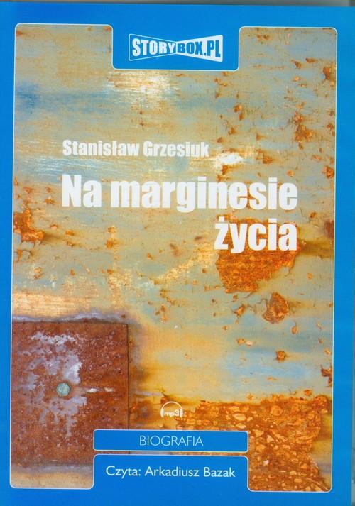 AUDIOBOOK Na marginesie życia - Grzesiuk Stanisław