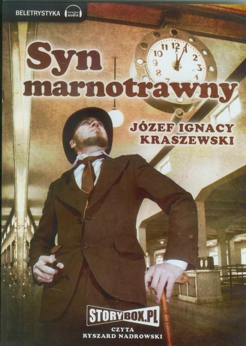 AUDIOBOOK Syn marnotrawny - Kraszewski Józef Ignacy
