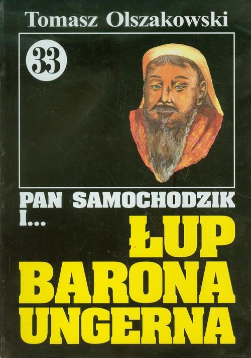 Pan Samochodzik i Łup barona Ungerna 33