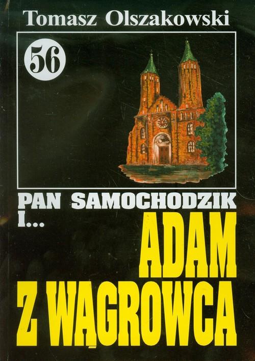 Pan Samochodzik i Adam z Wągrowca 56