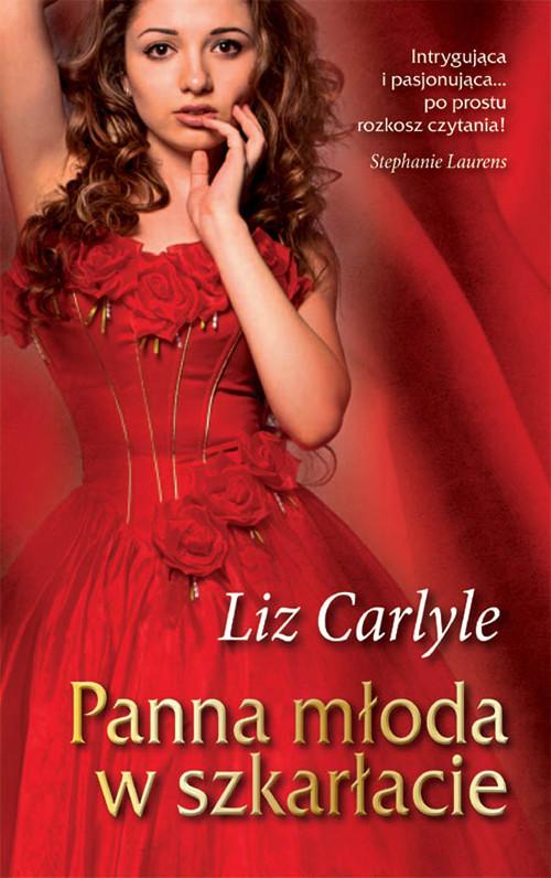 Panna młoda w szkarłacie - Carlyle Liz