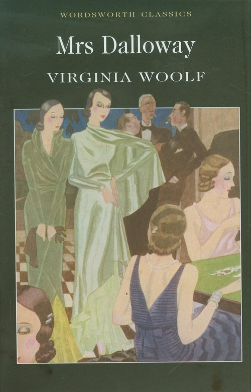 """fiction and novel mrs dalloway Fiction and novel mrs dalloway - fiction essay example """"how have virginia woolf in mrs dalloway and michael cunningham in the hours manipulated form to develop the characterisation of mrs dalloway in their respective novels."""