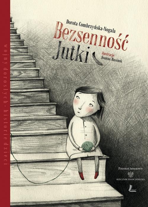 Bezsenność Jutki - Combrzyńska-Nogala Dorota