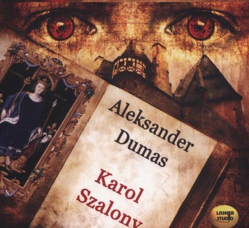 AUDIOBOOK Karol Szalony - Dumas Aleksander
