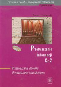 Przetwarzanie informacji Podręcznik Część 2 + CD