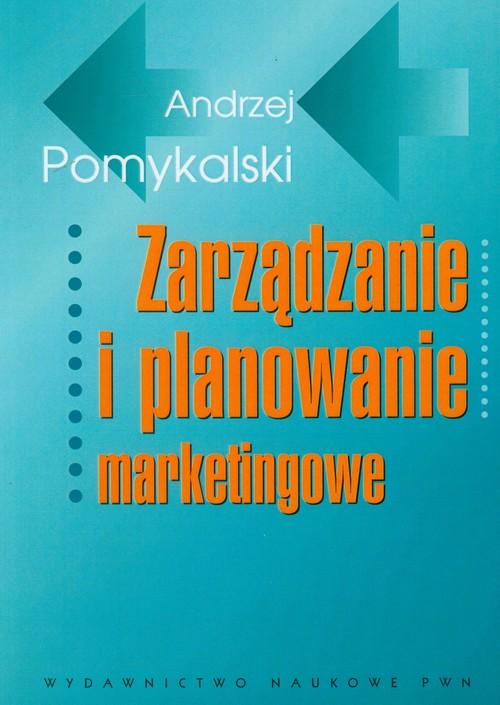 Zarządzanie i planowanie marketingowe