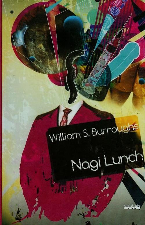 Nagi lunch - Burroughs William S.