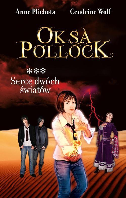 Oksa Pollock tom 3 Serce dwóch światów - Plichota Anne, Wolf Cendrine