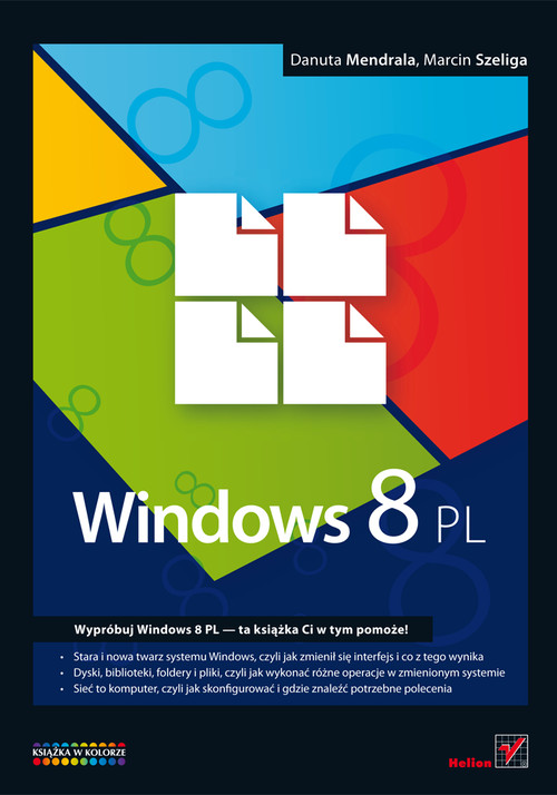 Windows 8 PL - Mendrala Danuta, Szeliga Marcin