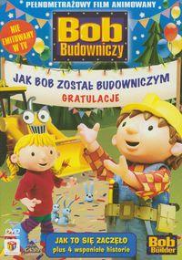 Bob Budowniczy - Jak Bob został Budowniczym