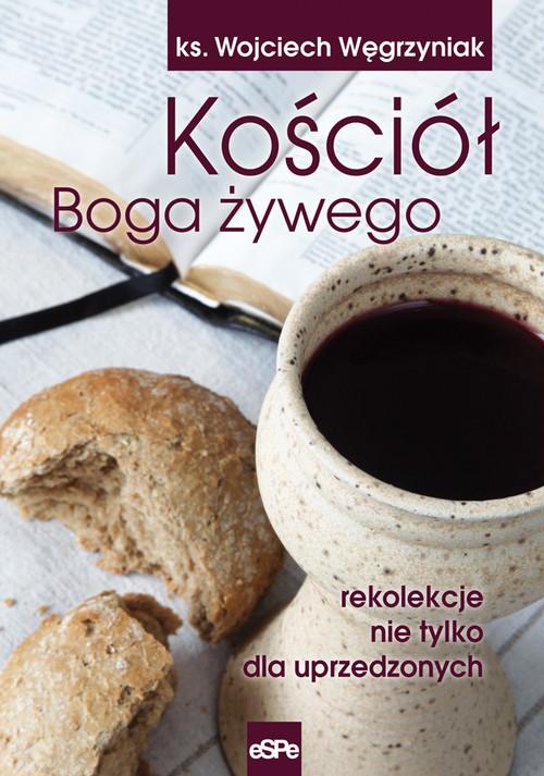 Kościół Boga żywego - Węgrzyniak Wojciech