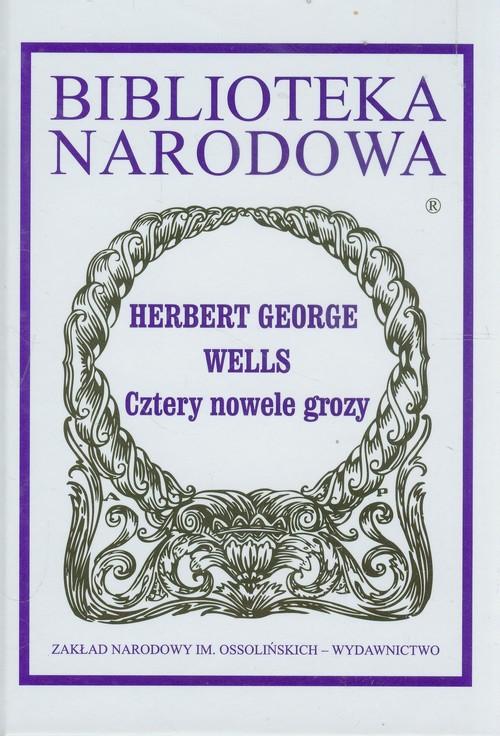 Cztery nowele grozy - Wells Herbert George