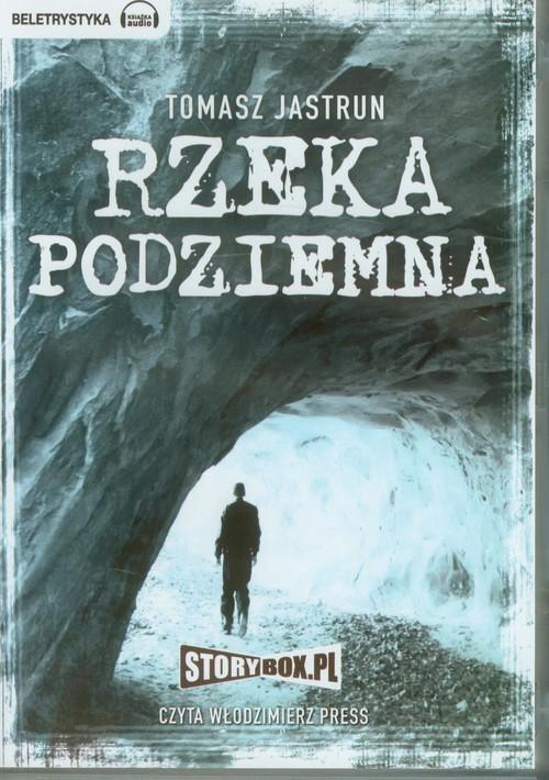 AUDIOBOOK Rzeka Podziemna - Jastrun Tomasz