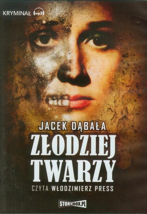 AUDIOBOOK Złodziej twarzy - Dąbała Jacek