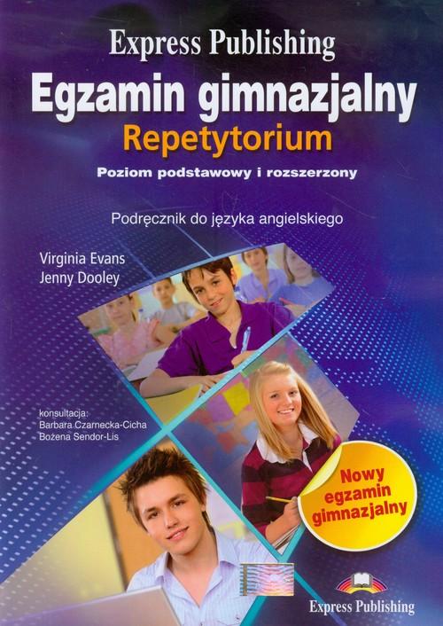 Egzamin gimnazjalny Repetytorium Język angielski Poziom podstawowy i rozszerzony - Evans Virginia, Dooley Jenny