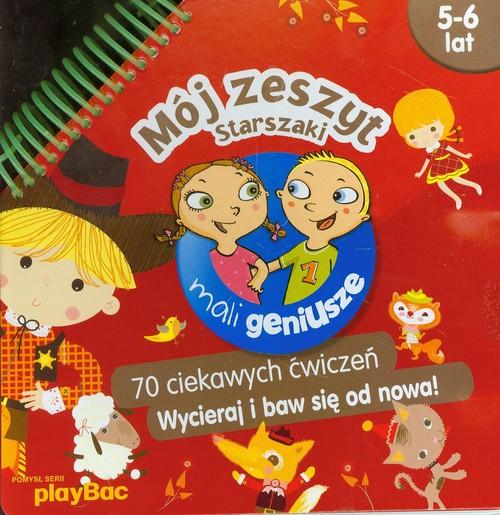Mój zeszyt Starszaki 5-6 lat - praca zbiorowa
