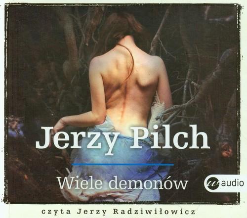 AUDIOBOOK Wiele demonów - Pilch Jerzy