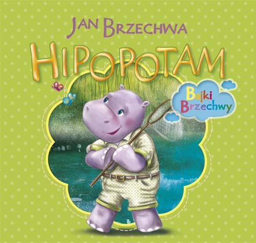 Hipopotam - Brzechwa Jan