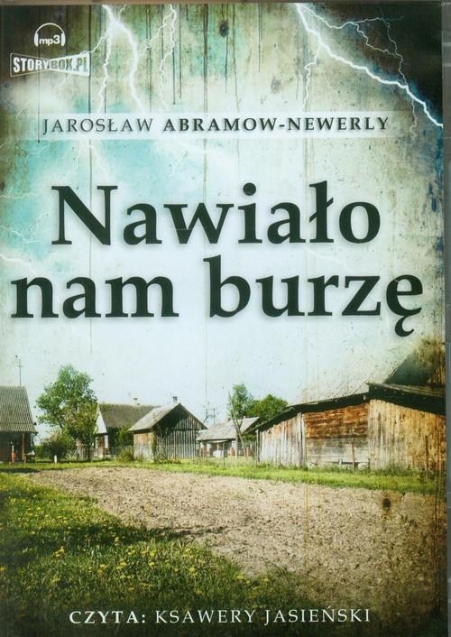 AUDIOBOOK Nawiało nam burzę - Abramow-Newerly Jarosław