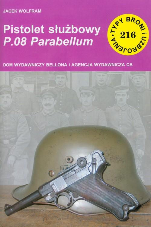Pistolet służbowy P08 Parabellum - Wolfram Jacek