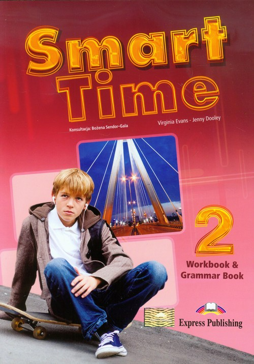 Smart Time 2 Język angielski Workbook & Grammar Book - Evans Virginia, Dooley Jenny