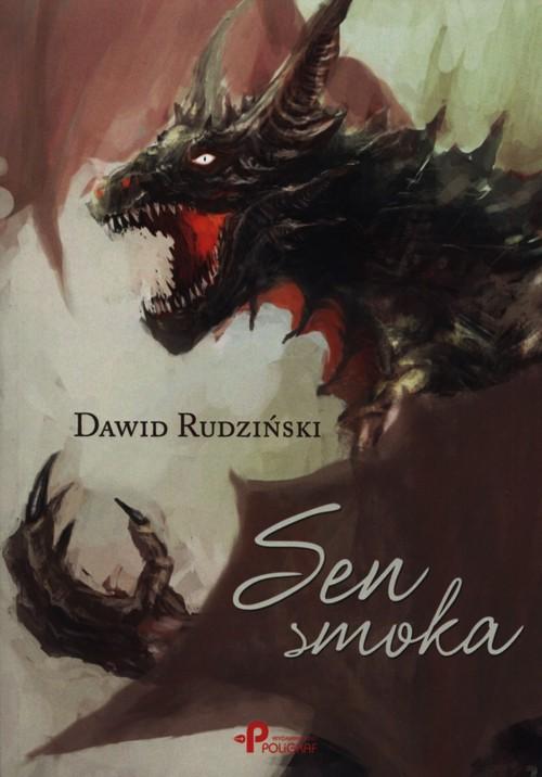 Sen smoka - Rudziński Dawid