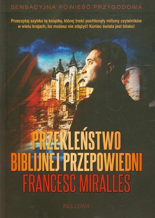 Przekleństwo biblijnej przepowiedni - Miralles Francesc