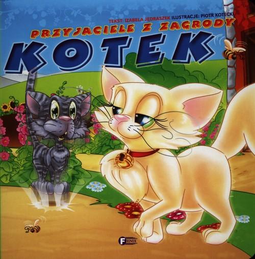 Przyjaciele z zagrody Kotek - Jędraszek Izabela