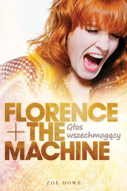 Florence + The Machine - Howy Zoë