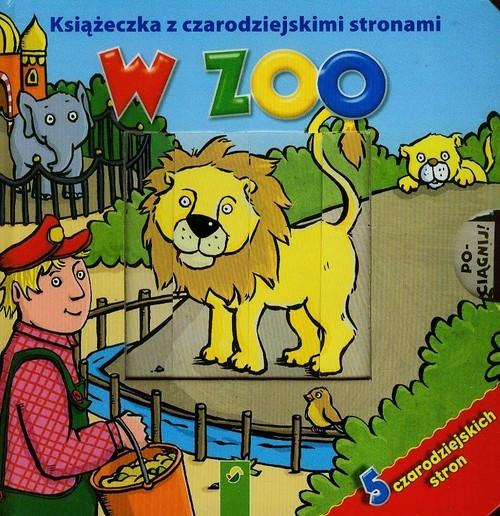 Książeczka z czarodziejskimi stronami W zoo - brak