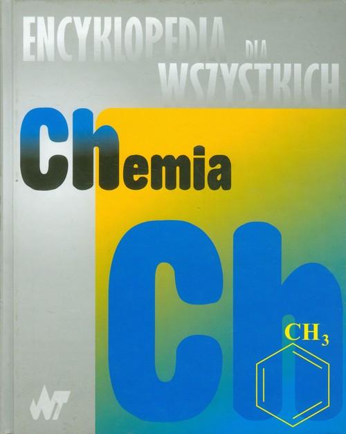 Encyklopedia dla wszystkich Chemia - . /83209/