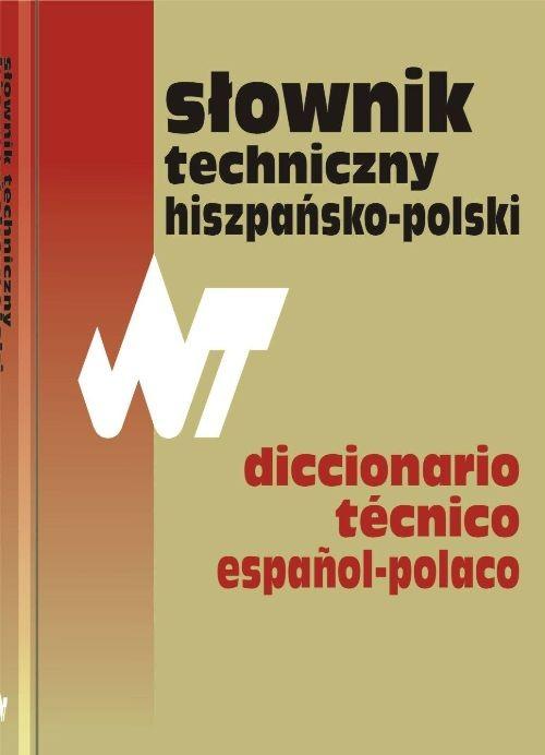 Słownik techniczny hiszpańsko-polski Dictionario tecnico espanol-polaco - Weroniecki Tadeusz /84532/