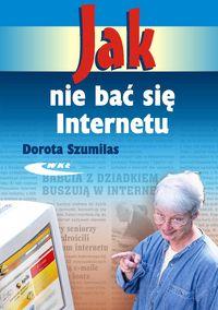Jak nie bać się Internetu
