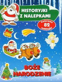 Boże Narodzenie Historyjki z nalepkami - Wiśniewska Anna
