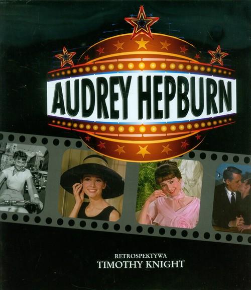Audrey Hepburn Retrospektywa - Knight Timothy