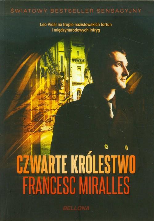 Czwarte królestwo - Miralles Francesc