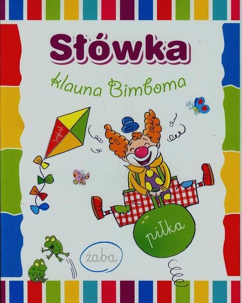 Słówka klauna Bimboma - Wiśniewska Anna