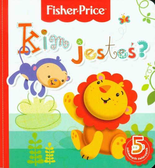 Fisher Price Kim jesteś - Wiśniewska Anna