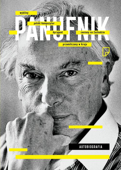 Autobiografia - Panufnik Andrzej
