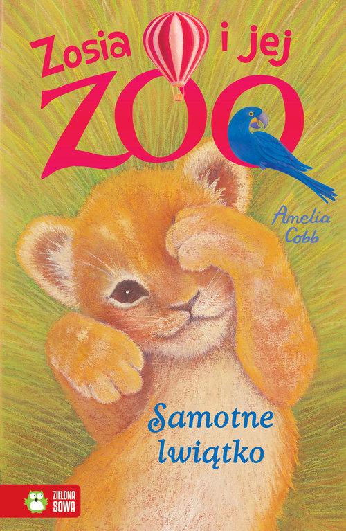 Zosia i jej zoo Samotne lwiątko - Cobb Amelia