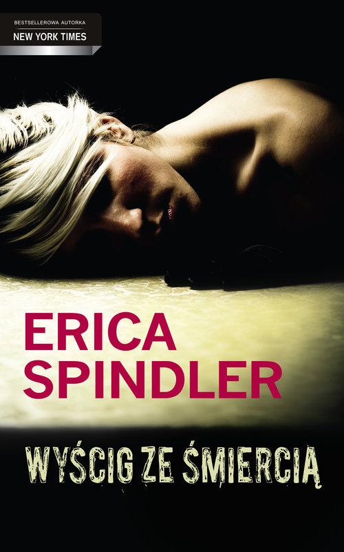 Wyścig ze śmiercią - Spindler Erica