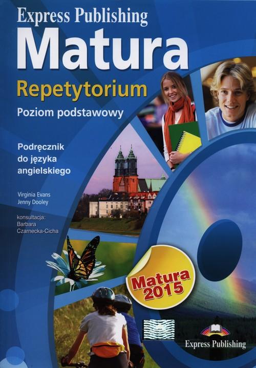 Matura 2015 Repetytorium Język angielski Poziom podstawowy - Evans Virginia, Dooley Jenny