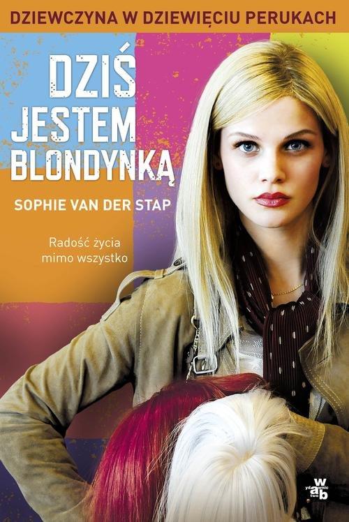 Dziś jestem blondynką - van der Stap Sophie
