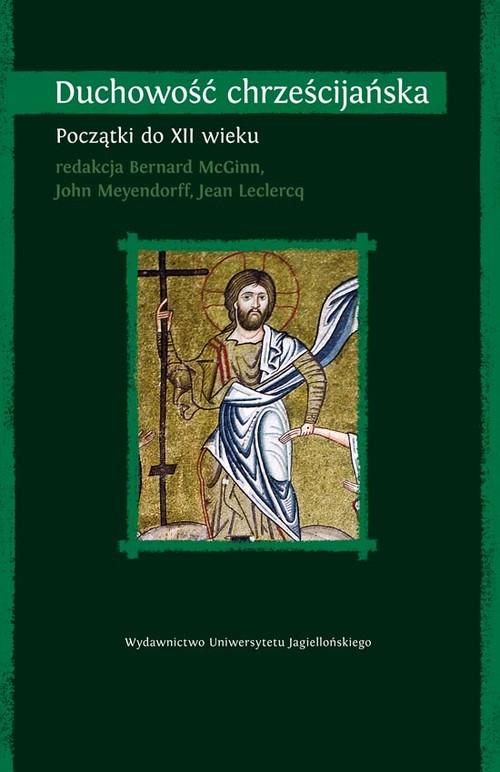 Duchowość chrześcijańska tom 1 - brak