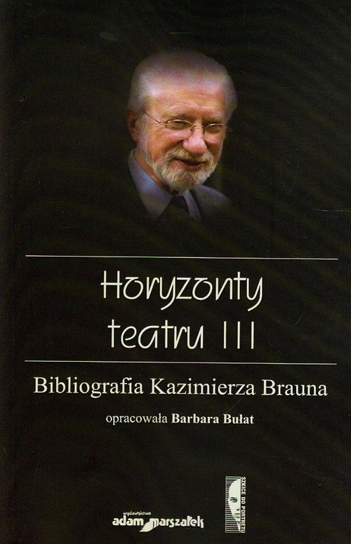 Horyzonty teatru III - Bułat Barbara