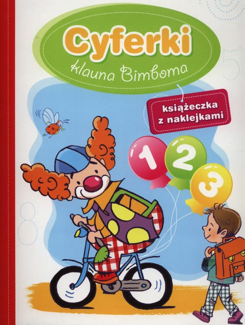 Cyferki klauna Bimboma - Wiśniewska Anna