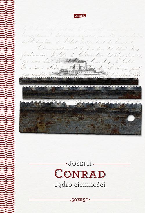Jądro ciemności - Conrad Joseph